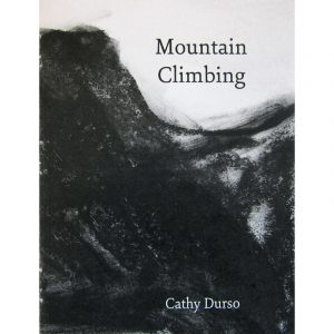 Mountain Climbing - a zine by Cathy Durso